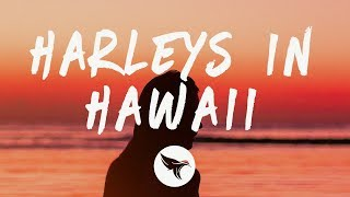 Katy Perry - Harleys In Hawaii (Lyrics)