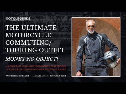 The ultimate motorcycle commuting and touring outfit 2020. Money no object!