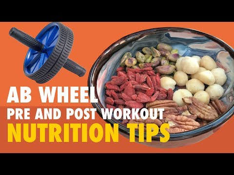 Ab Wheel Pre and Post Workout Nutrition Tips for Vegans, Vegetarians and Omnivores