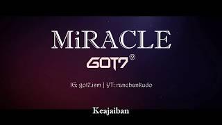 """GOT7 """"MIRACLE"""" Lirik Terjemahan Bahasa Indonesia"""