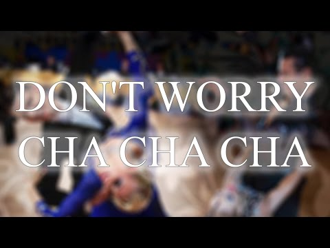 CHA CHA CHA | Don't Worry (André Remix) - 31bpm.