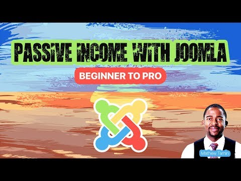 Passive Income With Joomla: Beginner To PRO