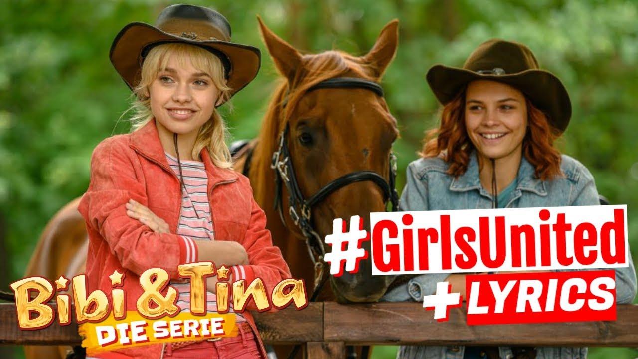 Bibi Tina Die Serie Girlsunited Mit Liedtext Lyrics Zum Mitsingen Musikvideo Zum Song Youtube In 2020 Soundtrack Songs Songs Lyrics