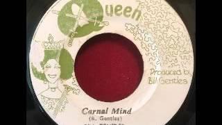 Bill Gentles - Carnal Mind [197x]