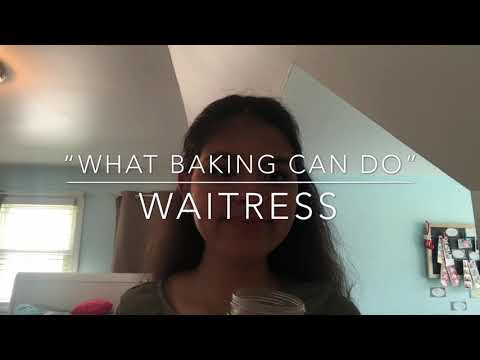 """Grace Rivera - """"What Baking Can Do"""" Waitress Cover"""