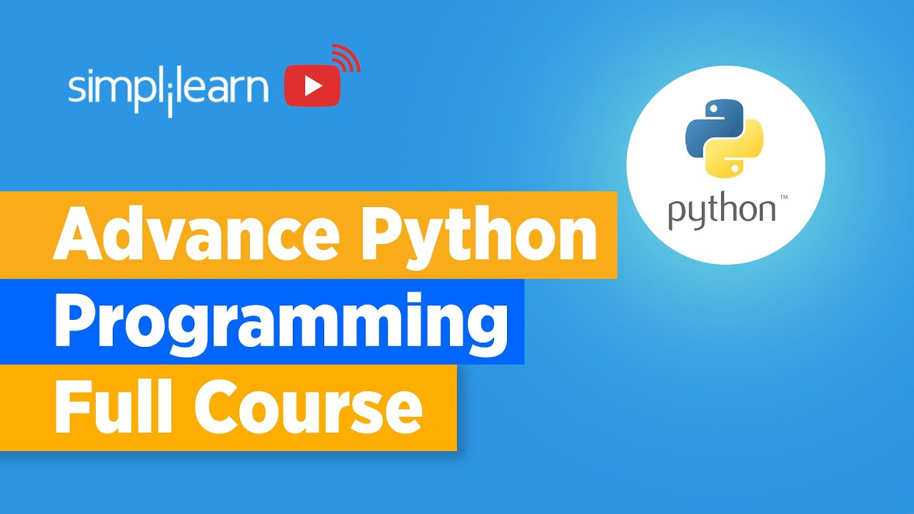Advance Python Programming Full Course   Python Full Course   Learn Python In One Video