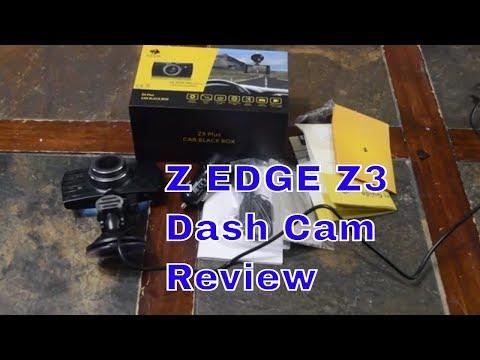 Z EDGE Z3 Upgraded Version Dash Cam Review