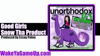 Snow Tha Product - Good Girls  (Unorthodox .5 Mixtape)