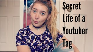 Secret Life of a Youtuber Tag   LLL