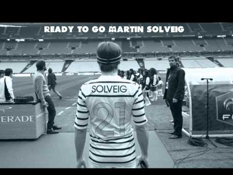 Martin Solveig Ft Kele Ready 2 Go