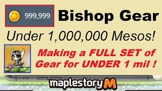 ~Full Set of Bishop Gear UNDER 1,000,000 Mesos!~ Gearing on a Budget in Maplestory M! (Video Guide)