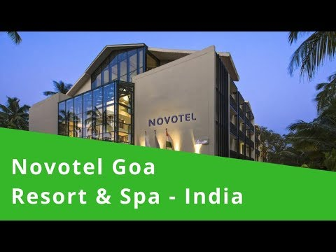 novotel-goa-resort-&-spa---india---5-star-luxury-hotel---youtube-video