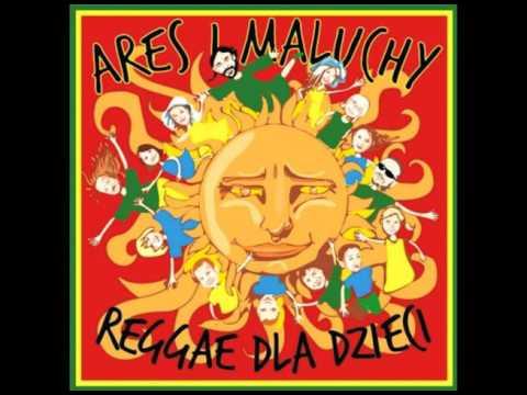 Reggae dla dzieci - Ares & Maluchy (reggae 4Kid