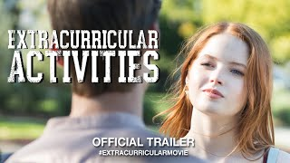 Extracurricular Activities (2019) | Official Trailer HD