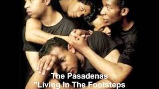 The Pasadenas - Living In The Footsteps of Another Man