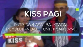 Download Video Putri DA 4 Asal Balikpapan, Membelikan Jaket Untuk Sang Ayah - Hot Kiss MP3 3GP MP4
