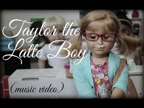 Taylor the Latte Boy (agmv)