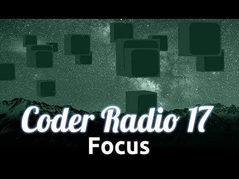 Focus | Coder Radio 17