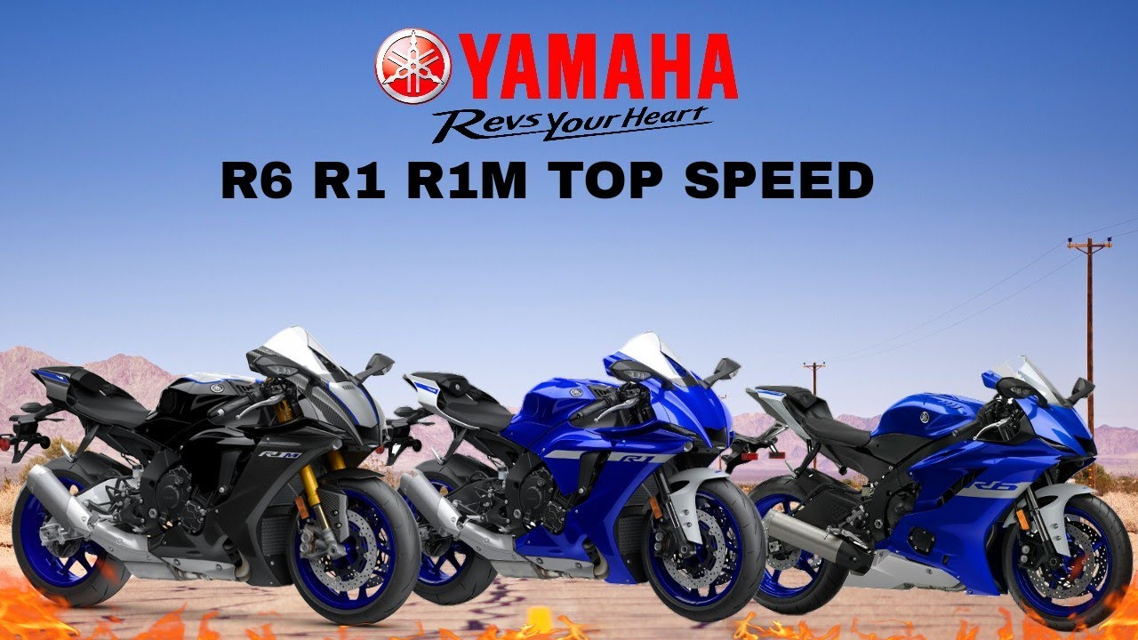 Yamaha R6 R1 R1M Top Speed