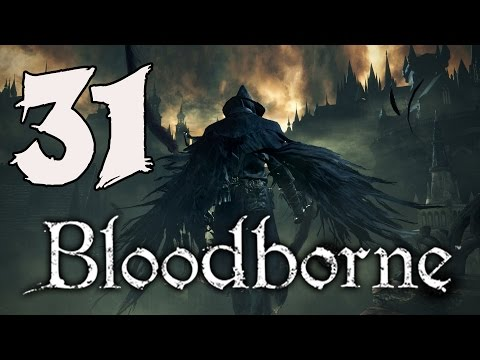 Bloodborne Gameplay Walkthrough - Part 31: Yahar'gul, the Unseen Village