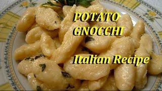 POTATO GNOCCHI ITALIAN FOOD VEGETARIAN RECIPE.