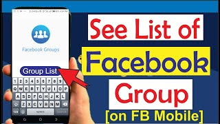 Facebook Groups List: How to see List of Facebook Group
