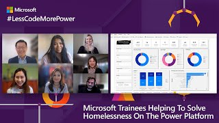 Microsoft Trainees help solve homelessness on the Power Platform | #LessCodeMorePower