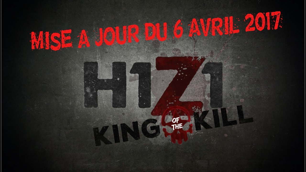 mise a jour h1z1 6 avril 2017 explications gameplay en facecam youtube. Black Bedroom Furniture Sets. Home Design Ideas