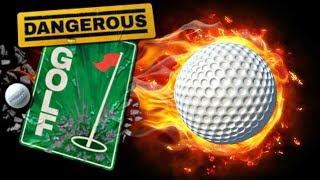 Dangerous Golf. Game #1