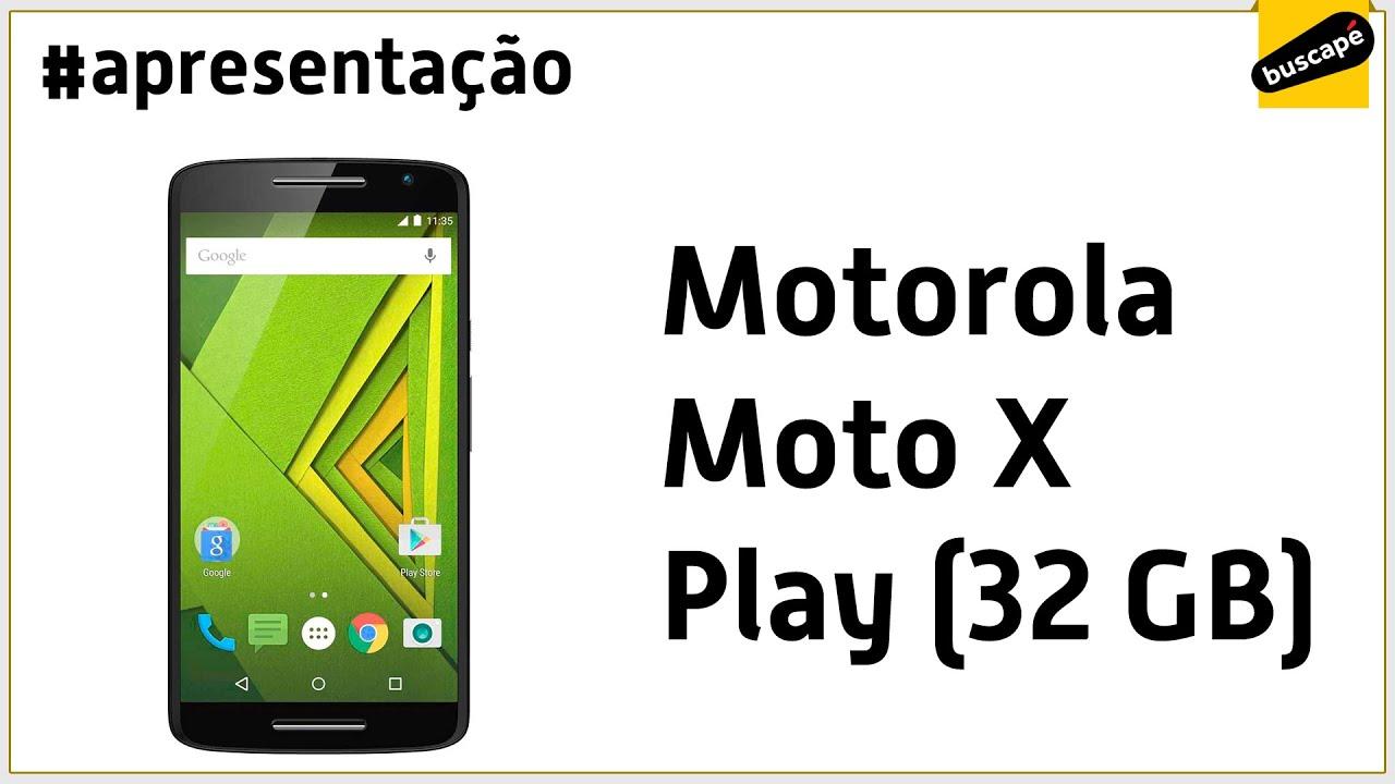 b1590ba68 Motorola Moto X Play (32GB) - Apresentação - YouTube