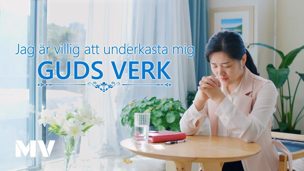 """Tacka Gud  för hans frälsning """"Jag är villig att underkasta mig Guds verk"""" (Svensk text)"""