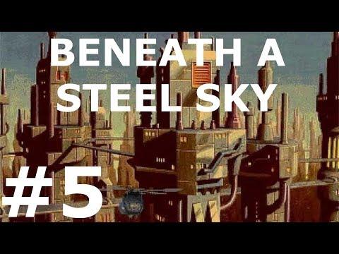 Beneath a Steel Sky Walkthrough part 5 |
