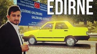 Euro Truck Simulator 2 / Türkiye Haritası EDİRNE (V3.1)