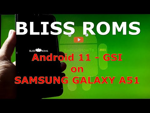 BlissRoms v14.0 Android 11 for Samsung Galaxy A51 - GSI