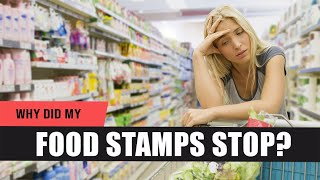 Why Were My Food Stamps Stopped?! - 4 Reasons Your EBT Card Didn't Refill