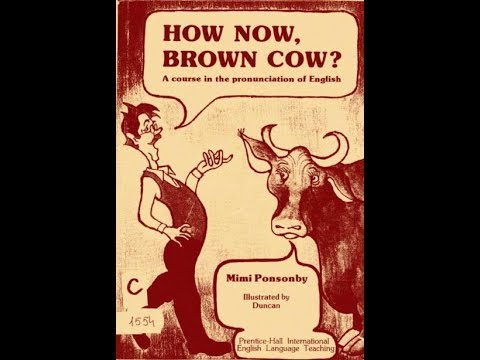 How Now Brown Cow Dialogues 1 to 10