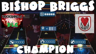 Bishop Briggs - CHAMPION - Rock Band 4 DLC Expert Full Band November 7th, 2019