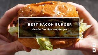 Best Bacon Burger