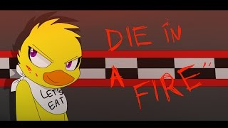 - FNAF ANIMATION DIE IN A FIRE Shgurr