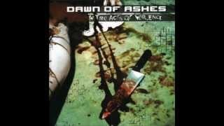 Dawn of Ashes - In The Acts of Violence