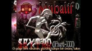 Muhalif - Şeytan (Bölüm-III)