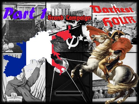 Darkest Hour: A Hearts of Iron Game Tgc mod France (Part 1) |