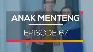 Anak Menteng - Episode 67