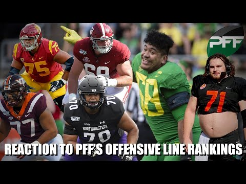 Reaction to PFF's 2021 NFL Draft Offensive Line Rankings