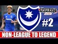 Non-League to Legend FM18 | PORTSMOUTH | Part 2 | MILLWALL & BOLTON | Football Manager 2018