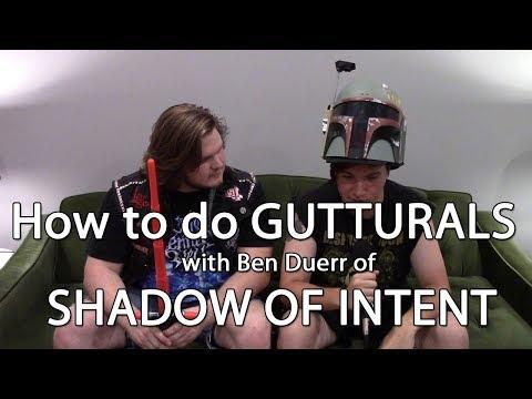 How to do GUTTURALS with Shadow of Intent's Ben Duerr | MetalSucks