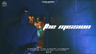 The Mission - BOSS Ft. Turanc | New Punjabi Rap Song