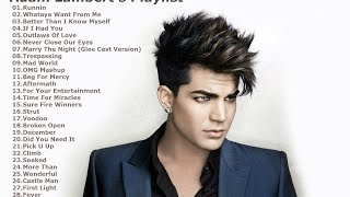 Adam Lambert's Playlist 29 songs. Subscribe me on: http://goo.gl/rL...