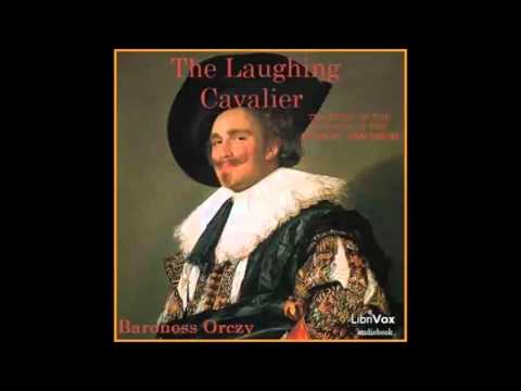 The Laughing Cavalier (FULL Audiobook)