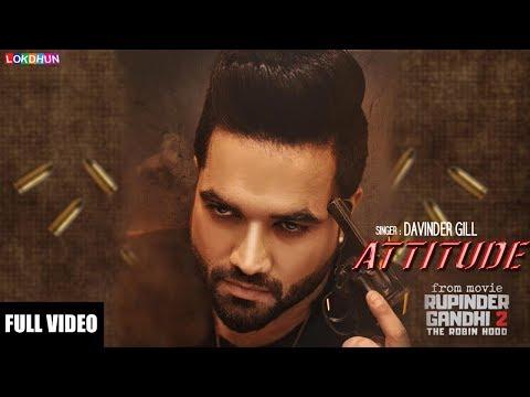 ATTITUDE  - RUPINDER GANDHI 2: THE ROBINHOOD || Davinder Gill || Latest Punjabi Song
